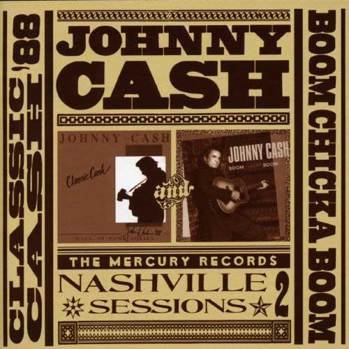Classic Cash/Boom Chicka Boom CD