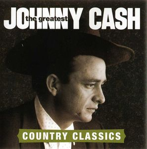 Johnny Cash - The Greatest - Country Classics CD