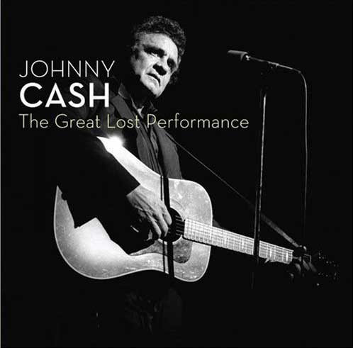 Johnny Cash - The Great Lost Performance CD