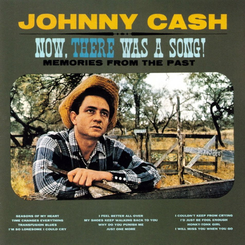 Johnny Cash Now There Was A Song CD