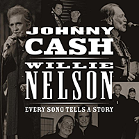 Johnny Cash Willie Nelson - Every Song Tells A Story CD