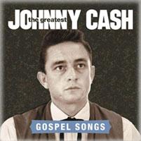 Johnny Cash - The Greatest - Gospel Songs CD