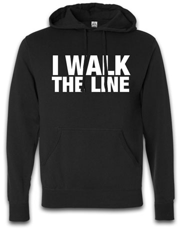 I Walk The Line Hooded Pullover