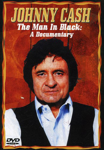 The Man In Black-A Documentary
