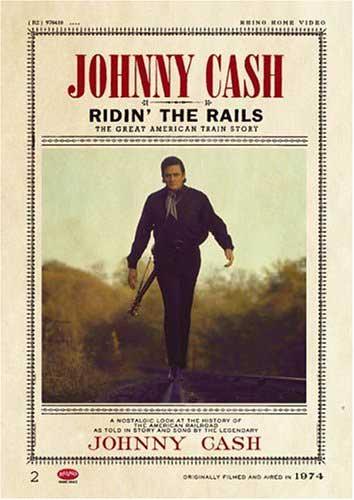 Johnny Cash Ridin' The Rails DVD