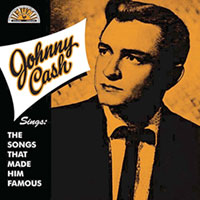 Johnny Cash - The Songs That Made Him Famous LP